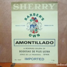 Etiquetas antiguas: ANTIGUA ETIQUETA, SHERRY BARBER'S AMONTILLADO BODEGA PLUS ULTRA. Lote 194947266
