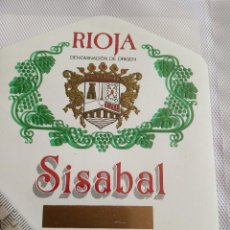 Etiquetas antiguas: ETIQUETA DE VINO - SISABAL - RIOJA - EMBOTELLADO PARA RIOJA SELECCION S.A.LOGROÑO - . Lote 194997038