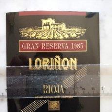 Etiquetas antiguas: ETIQUETA DE VINO - LORIÑON - RIOJA - GRAN RESERVA 1985 - . Lote 195001110