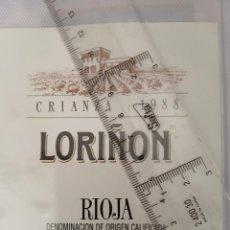 Etiquetas antiguas: ETIQUETA DE VINO - LORIÑON - RIOJA - CRIANZA 1988 - DENOMINACION DE ORIGEN CALIFICADA -. Lote 195001538