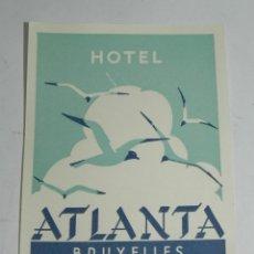 Etiquetas antiguas: ETIQUETA PARA MALETA HOTEL ATLANTA, BRUXELLES, LUGGAGE LABEL, MIDE 11 X 8 CMS.. Lote 195173052