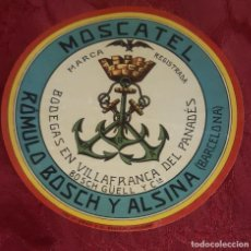 Etiquetas antiguas: ETIQUETA VINOS MOSCATEL ROMULO BOSCH Y ALSINA BARCELONA 14 CMS. DIAMETRO. Lote 195260690
