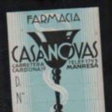 Etiquetas antiguas: ETIQUETA PUBLICIDAD DE LA FARMACIA CASANOVAS DE MANRESA CRA, DE CARDONA ,19 USO INTERNO - . Lote 195283498