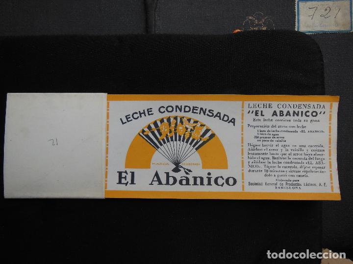 Etiquetas antiguas: Antigua Etiqueta en Plancha - Leche Condensada - El Abanico , años 40 . (Ver Fotos). - Foto 4 - 195309746