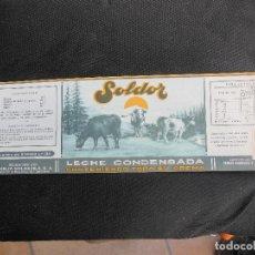 Etiquetas antiguas: ANTIGUA ETIQUETA EN PLANCHA - LECHE CONDENSADA - SOLDOR , AÑOS 40 - (VER FOTOS).. Lote 195312262
