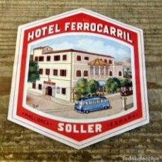 Etiquetas antiguas: ETIQUETA PARA MALETA DEL HOTEL FERROCARRIL DE SOLLER - MALLORCA. Lote 195356135