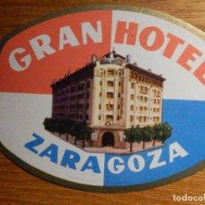 Etiquetas antiguas: ETIQUETA HOTEL PARA MALETA - BAGGAGE LABEL - GRAN HOTEL ZARAGOZA - 8 X 6,5 CM. Lote 195514120