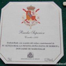 Etiquetas antiguas: ETIQUETA RUEDA SUPERIOR COSECHA 1996 ENLACE ALTEZA REAL DOÑA ELENA . Lote 196480987