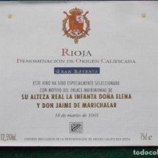 Etiquetas antiguas: ETIQUETA RUEDA RIOJA GRAN RESERVA ENLACE ALTEZA REAL DOÑA ELENA . Lote 196481390