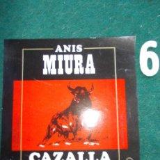 Etiquetas antiguas: ETIQUETA ANIS MIURA CAZALLA. Lote 196916542