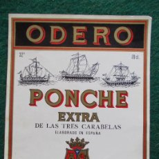 Etiquetas antiguas: ETIQUETA ODERO PONCHE EXTRA DE LAS TRES CARABELAS SANLUCAR. Lote 197041150