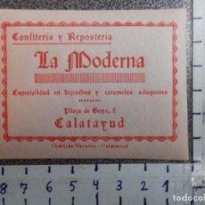Etiquetas antiguas: CALATAYUD ZARAGOZA RARA ETIQUETA PUBLICITARIA CONFITERÍA LA MODERNA. Lote 197835557