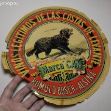 Etiquetas antiguas: ETIQUETA BARRICA VINOS LEGITIMOS COSTA DE LEVANTE-MARCA CAN-ROMULO BOSCH ALSINA- 34 CM. Lote 197847905