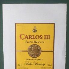 Etiquetas antiguas: ETIQUETA CARLOS III - SOLERA RESERVA - BRANDY DE JEREZ. Lote 198486075