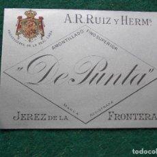 Etiquetas antiguas: AMONTILLADO FINO SUPERIOR DE PUNTÁ. Lote 198821010