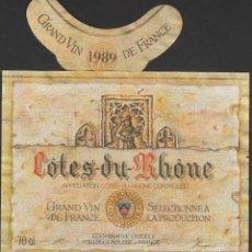 Etiquetas antiguas: ETIQUETA VINO 1989 FRANCIA FRANCE COTES DU RHONE VIN WEIN VINHO. Lote 198851351