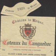Etiquetas antiguas: ETIQUETA VINO 1989 FRANCIA FRANCE CHATEAU LA ROQUE COTEAUX LANGUEDOR VIN WEIN VINHO. Lote 198851506
