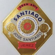 Etiquetas antiguas: ÚNICA ETIQUETA- SANTIAGO - GRAN ANÍS - JEREZ. Lote 198852301