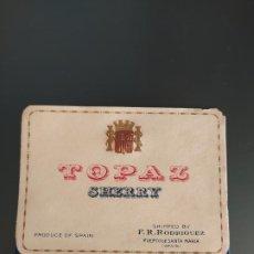 Etiquetas antiguas: ETIQUETA TOPAZ SHERRY. Lote 199623147