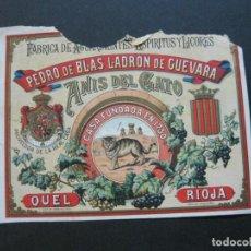 Etiquetas antiguas: ANIS DEL GATO-FABRICA PEDRO DE BLAS LADRON DE GUEVARA-QUEL-RIOJA-VER FOTOS-(V-19.706). Lote 202272470