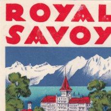 Étiquettes anciennes: ETIQUETA HOTEL ROYAL SAVOY - SUIZA. Lote 202699453