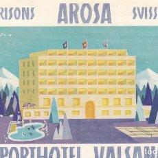 Étiquettes anciennes: ETIQUETA HOTEL SPORTHOTEL VALSANA -GRISONS - AROSA - SUIZA. Lote 202702120