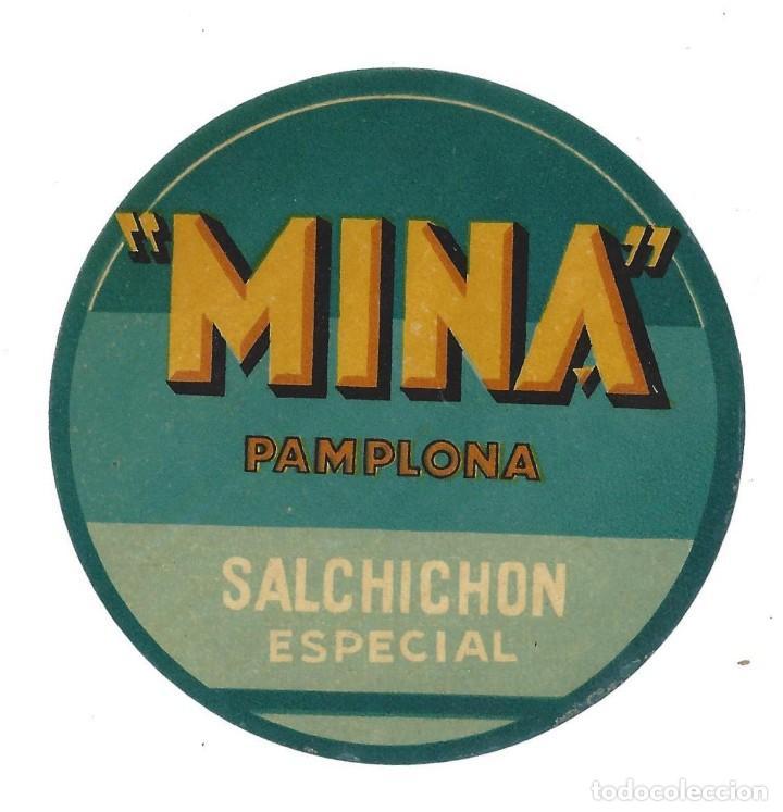 ETIQUETA- MINA. SALCHICHÓN ESPECIAL- PAMPLONA (Coleccionismo - Etiquetas)