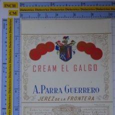 Etiquetas antiguas: ETIQUETA DE BEBIDAS. VINOS LICORES. CREAM EL GALGO PARRA GUERRERO. JEREZ. 122. Lote 205866947