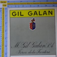 Etiquetas antiguas: ETIQUETA DE BEBIDAS. VINOS LICORES. GIL GALAN JEREZ DE LA FRONTERA. 127. Lote 205867055