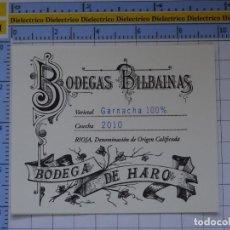 Etiquetas antiguas: ETIQUETA DE BEBIDAS. VINOS LICORES. BODEGAS BILBAINAS RIOJA 2010 GARNACHA. 134. Lote 205867228