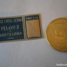 Etiquetas antiguas: ETIQUETA PUBLICITARIA, AÑOS 30,40. JOSE CREUS SELVA PELAYO 8 (BARCELONA). Lote 210209260