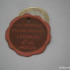 Etiquetas antiguas: ETIQUETA PUBLICITARIA, AÑOS 30,40. LA CARPETANA LEANDRO GONZALEZ LEDRADA MEZCLA. Lote 210559405