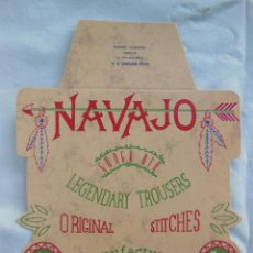Etiquetas antiguas: NAVAJO, GUNGA DIN LEGENDARY TROUSERS, ORIGINAL STITCHES (VAQUEROS, JEANS). Lote 211786227