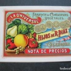 Etiquetas antiguas: CALAHORRA-LA UNIVERSAL-FABRICA DE CONSERVAS VEGETALES-HIJOS DE R.DIAZ-VER FOTOS-(73.005). Lote 212008261