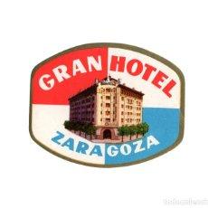 Étiquettes anciennes: ZARAGOZA.- ETIQUETA GRAN HOTEL.. Lote 216848891