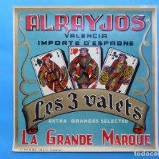 Etiquetas antiguas: 15 ANTIGUAS ETIQUETAS NARANJAS - ALRAYJOS, LES 3 VALETS - VALENCIA. Lote 218417125