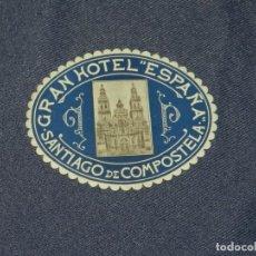 Etiquetas antiguas: ETIQUETA DE HOTEL - GRAN HOTEL ESPAÑA SANTIAGO DE COMPOSTELA, 10X8CM, BUEN ESTADO. Lote 218579412