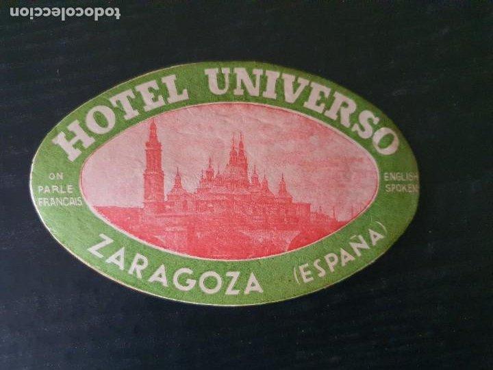 ETIQUETA ADHESIVA DE HOTERL UNIVERSO. ZARAGOZA (Coleccionismo - Etiquetas)