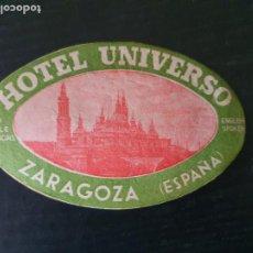 Etiquetas antiguas: ETIQUETA ADHESIVA DE HOTERL UNIVERSO. ZARAGOZA. Lote 218731997