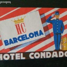 Etiquetas antiguas: ETIQUETA ADHESIVA DE HOTEL CONDADO DE BARCELONA. Lote 218732453