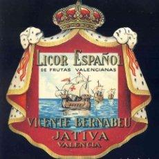 Etiquetas antiguas: ETIQUETA DE LICOR ESPAÑOL DE VICENTE BERNABEU DE XATIVA. TROQUELADA. Lote 221921150