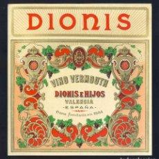 Etiquetas antiguas: ETIQUETA DE LICOR: VINO VERMOUTH DIONIS DE VALENCIA. Lote 221921747
