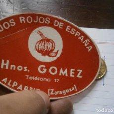 Etiquetas antiguas: ETIQUETA AÑOS 40/50, AJOS ROJOS DE ESPAÑA, GOMEZ. (ZARAGOZA). Lote 222244227