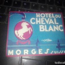 Etiquetas antiguas: CHEVAL BLANC ETIQUETA HOTEL -- MORGES --SUIZA. Lote 222740620