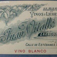 Etiquetas antiguas: ETIQUETA ALMACEN DE VINOS Y LICORES JUAN VITALLÉ. ZARAGOZA.. Lote 236464225