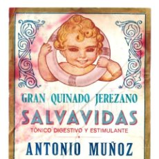Etiquetas antiguas: ETIQUETA PUBLICIDAD GRAN QUINADO JEREZANO TÓNICO SALVAVIDAS ANTONIO MUÑOZ JEREZ DE LA FRONTERA CÁDIZ. Lote 226133605