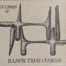 Etiquetas antiguas: EX-LIBRIS RAMON TRIAS I FARGAS. Lote 229738885