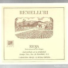 Etiquetas antiguas: ETIQUETA, REMELLURI. RIOJA. LABASTIDA (RIOJA ALAVESA). Lote 230413595