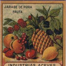 Etiquetas antiguas: JARABE DE PURA FRUTA. INDUSTRIAS ACEVES. COCA (SEGOVIA). Lote 231555210