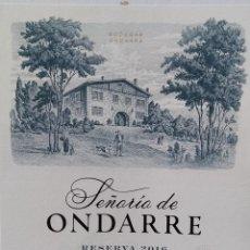 Etiquetas antiguas: ETIQUETA DE VINO DE RIOJA SEÑORÍO DE ONDARRE RESERVA 2016.. Lote 295473688